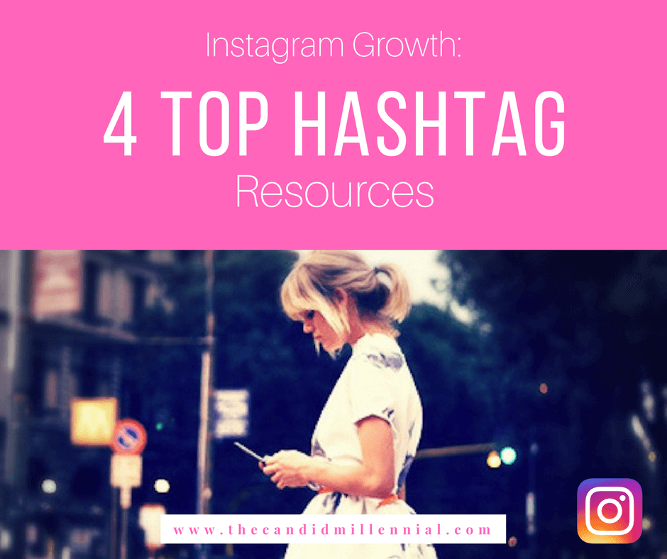 Instagram Tips - 4 Hashtag Resources